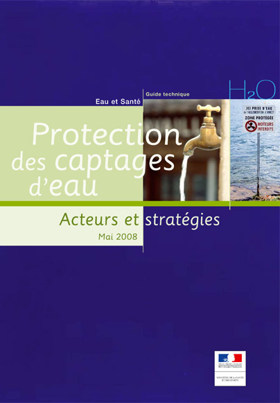 Guide technique - Protection des captages d'eau